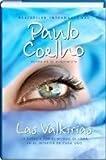 Las Valkirias by Paulo Coelho (2010-08-02)
