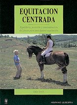 Equitacion Centrada/ Centered Riding (Herakles) por Sally Swift