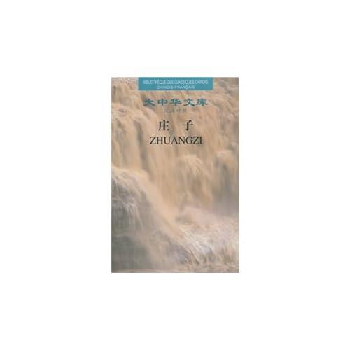 Zhuangzi - Bibliotheque des classiques chinois