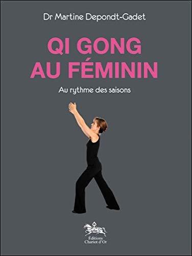 Qi Gong au féminin - Au rythme des saisons