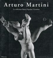 Arturo Martini. Catalogo della mostra (Treviso, 1994) (Cataloghi di mostre)