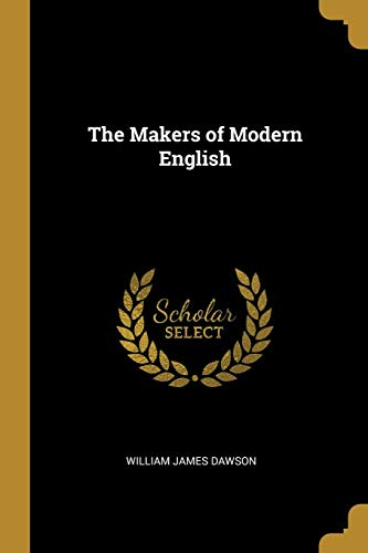 The Makers of Modern English