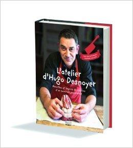 L'Atelier d'Hugo Desnoyer de Hugo DESNOYER ( 9 octobre 2013 )
