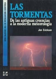 Tormentas, las : de antigüas creencias a la moderna meteorologia