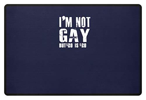 generisch I'm Not Gay, But $20 is $20. - Ich Bin Nicht Homosexuell, Aber $20 sind $20. - Schwul - Fußmatte -60x40cm-Dunkel-Blau -