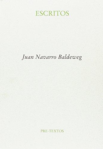 Escritos (Ensayo) por Juan Navarro Baldeweg