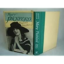 Mary Pickford: America's Sweetheart by Scott Eyman (1990-03-28)