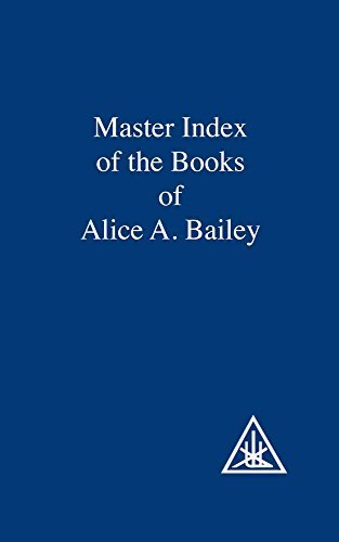 Master Index of the Book of Alice Bailey by Alice A. Bailey (1997-10-03)