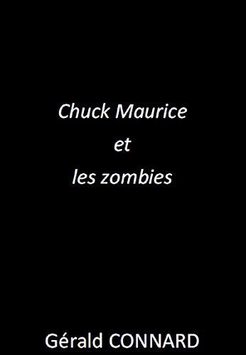 Chuck Maurice et les zombies
