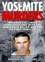[(The Yosemite Murders)] [by: Dennis McDougal]