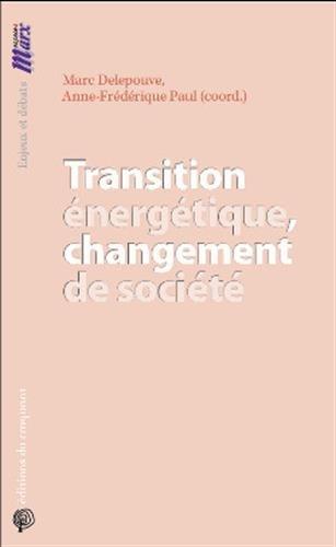 Transition énergétique, changement de société