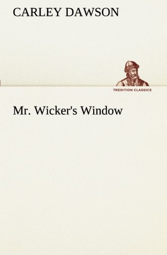 Classic Wicker (Mr. Wicker's Window (TREDITION CLASSICS))