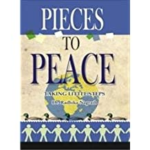 Pieces to Peace: Taking Little Steps