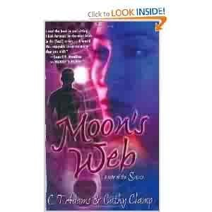 Moon's Web[hardcover](moon, 2) by c.t.addams&cathy clamp (2005-08-01) (Tore Clamp)