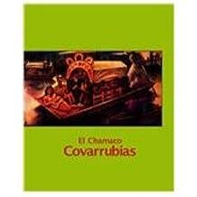 El Chamaco Covarrubias/ The Covarrubias Kid