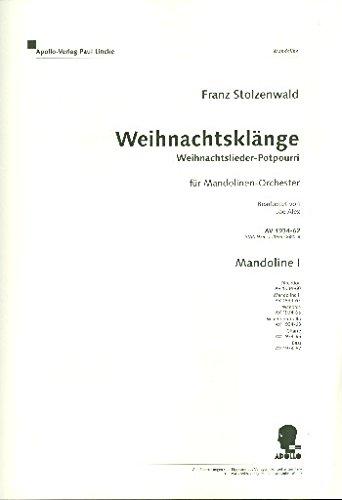 Weihnachtsklänge: Weihnachtslieder-Potpourri. Mandolinen-Orchester. Mandoline I. (Garland Reference Library of the Humanities)
