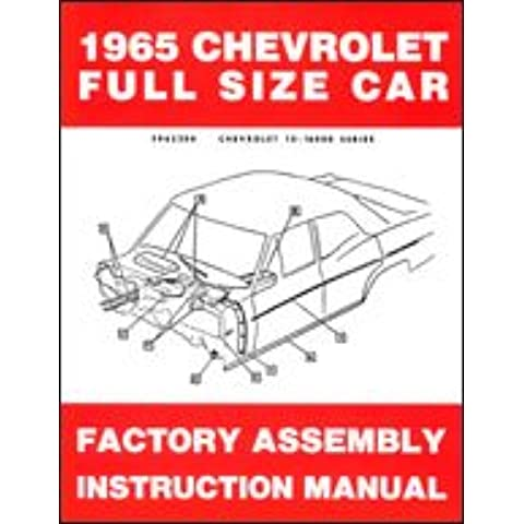 1965 Chevrolet Assembly Manual - Biscayne Bel Air Impala SS and wagons Chevy 65 (with Decal)