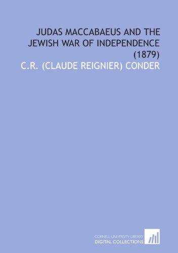Judas Maccabaeus and the Jewish War of Independence  (1879)