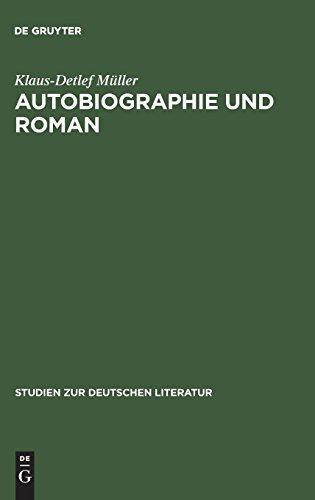 Autobiographie und Roman: Studien zur literarischen Autobiographie der Goethezeit (Studien zur deutschen Literatur, Band 46)