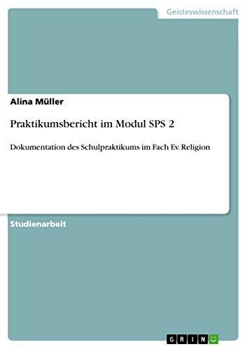 Fach-modul (Praktikumsbericht im Modul SPS 2: Dokumentation des Schulpraktikums im Fach Ev. Religion)