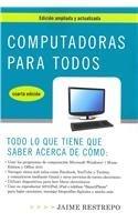 Computadoras para todos, cuarta edicion (Vintage Espanol) (Spanish Edition) [Paperback] [2011] (Author) Jaime Restrepo