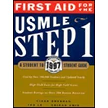 First Aid for the USMLE Step 1 1997 by Vikas Bhushan (1996-12-30)