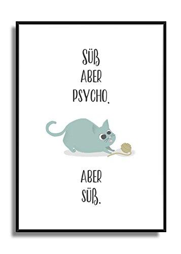 Sprüche Kunstdruck Süß, ABER PSYCHO ausgefllene Deko-Idee DIN A4 Bild Ungerahmt