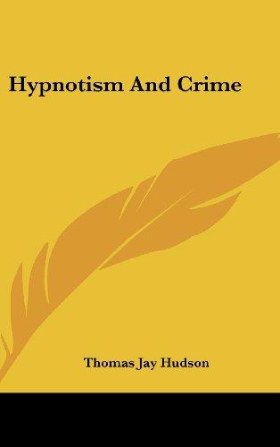 Hypnotism and Crime