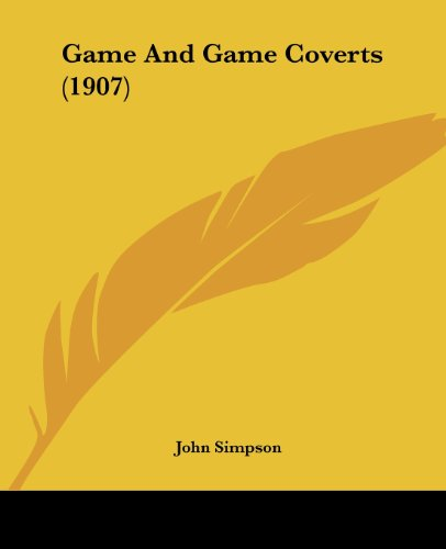 Game and Game Coverts (1907)