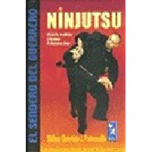 NINJUTSU (El Sendero Del Guerrero / the Path of the Warrior)