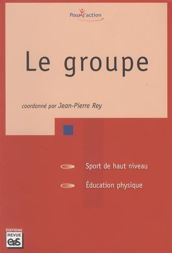 Le groupe par Jean-Pierre Rey