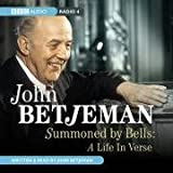 Summoned by Bells: A Life in Verse (BBC Audio)