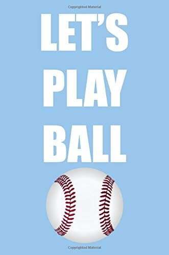 Let's Play Ball: A Perfect Gift For Baseball Players And Baseball Fans, 110 Lined Page Journal and 30 Lines Per Page, 6x9, Professionally Designed ... boys, girls, students, teachers, and work. por Book Penguin