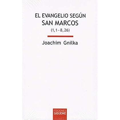 El evangelio según san Marcos I