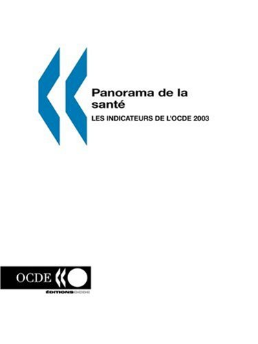 Panorama de la santé 2003 : Les indicateurs de la santé