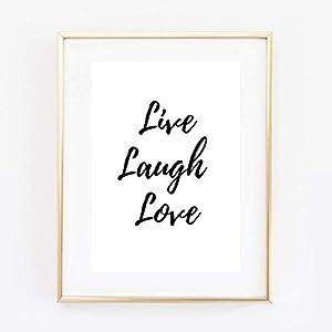 Din A4 Kunstdruck ungerahmt Spruch - Live Laugh Love - Lebe Lache Liebe - Motivation Mut Lebenslust Typographie Druck Poster Bild
