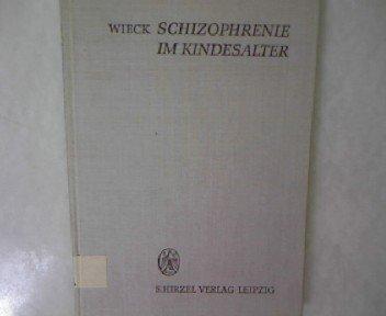 Schizophrenie im Kindesalter