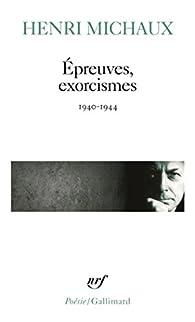 Épreuves, exorcismes par Henri Michaux