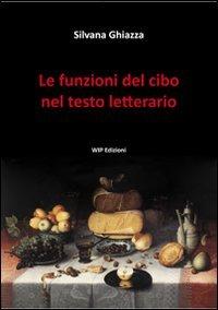 Le funzioni del cibo nel testo letterario