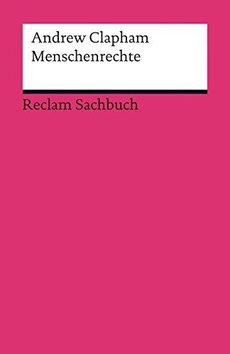 Menschenrechte: Eine kurze Einführung (Reclams Universal-Bibliothek)