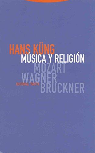 Música y religión: Mozart, Wagner, Bruckner (Estructuras y Procesos. Religión)