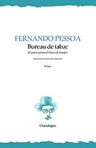 Bureau de tabac et autres textes d'Alvaro de Campos par Fernando Pessoa