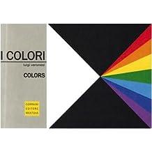 I colori. Ediz. multilingue