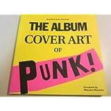 The Album Cover Art of Punk!