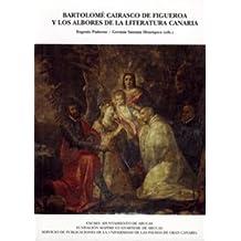 Bartolomé cairasco de figueroa y los albores de la literatura Canaria (Colección institucional)