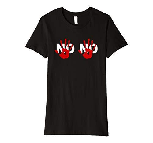 Damen Sage Nein No. Nicht anfassen BH T Shirt verboten Schilder