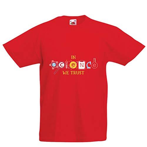 lepni.me Kinder Jungen/Mädchen T-Shirt Wir Vertrauen auf Wissenschaft, Abschlussfeier-Outfit, Lehrer-Zitate (3-4 Years Rot Mehrfarben)