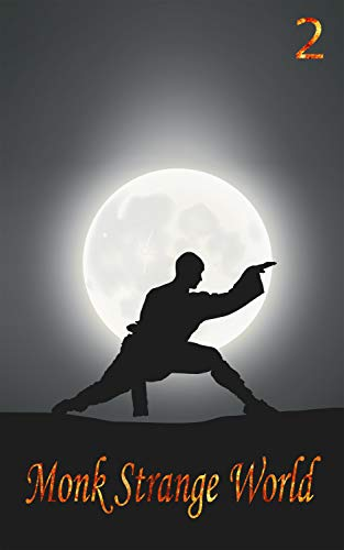 Monk Strange World (English Edition) eBook: Light Dark, 芒 暗 ...