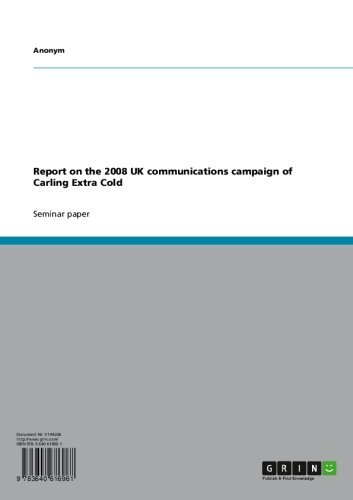 report-on-the-2008-uk-communications-campaign-of-carling-extra-cold