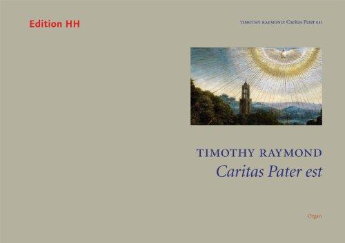 raymond-timothy-caritas-pater-est